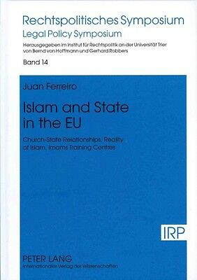 Islam and State in the EU by Juan Ferreiro Hardcover Book (English)