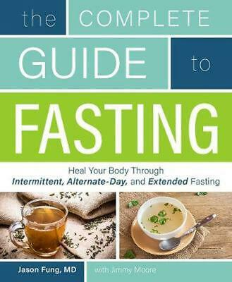 Complete Guide to Fasting by Jimmy Moore (English) Paperback Book Free Shipping!