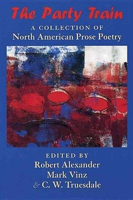 The Party Train: A Collection of North American Prose Poetry by Paperback Book (