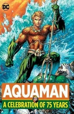 Aquaman: A Celebration of 75 Years by Hardcover Book (English)