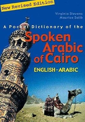 A Pocket Dictionary of the Spoken Arabic of Cairo: English-Arabic by Virginia St