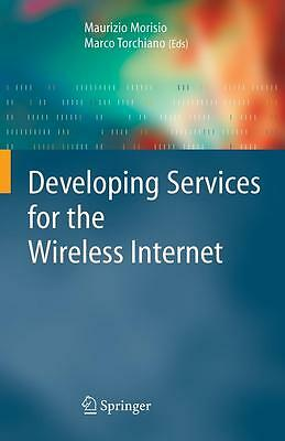 Developing Services for the Wireless Internet Maurizio Morisio