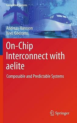 On-Chip Interconnect with aelite Andreas Hansson