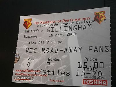 Watford v Gillingham 18th March 2003 League Match Ticket