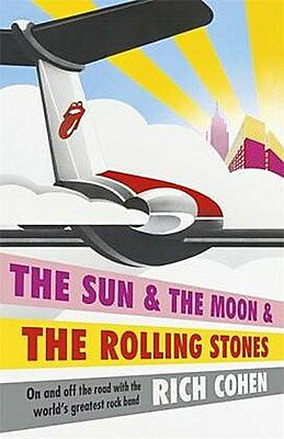 The Sun & the Moon and the Rolling Stones Richard Cohen