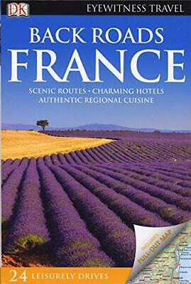 Back Roads France (DK Eyewitness Travel Back Roads) by Author Book The Cheap
