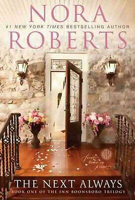 The Next Always: Book One of the Inn Boonsboro Trilogy by Nora Roberts (English)