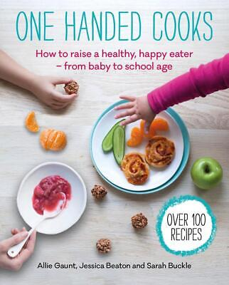 One Handed Cooks by Allie Gaunt Paperback Book