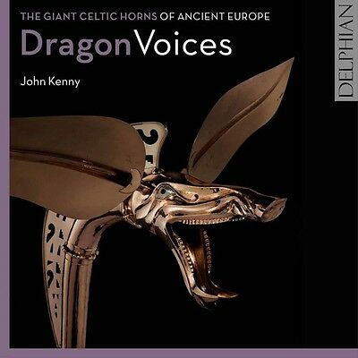 John Kenny - Dragon Voices: Giant Celtic Horns Of Ancient Eur [New CD]