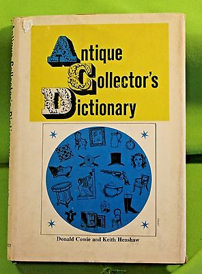 Vintage Book Antique Collectors Dictionary Hardcover with Jacket Must Have!