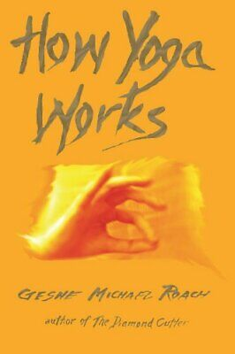 How Yoga Works by Geshe Michael Roach Book The Cheap Fast Free Post