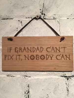 """""""If granddad can't fix it nobody can."""" Grandfather Quote. Christmas gift"""