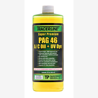 Tracerline TD46PQ Air Conditioning Pag Oil with Dye, 46 Viscosity, 32 oz Bottle