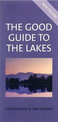 Good Guide to the Lakes by Tom Holman Paperback Book