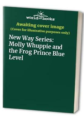 New Way Series: Molly Whuppie and the Frog Prince Blue Level Spiral bound Book