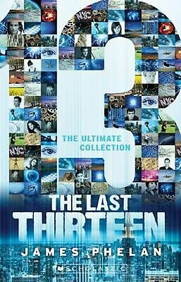The Last Thirteen - the Ultimate Collection by James Phelan Paperback Book