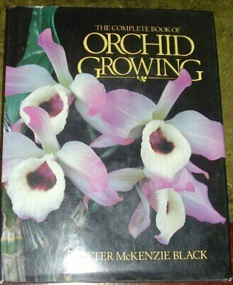 The Complete Book of Orchid Growing by Rittershausen, Wilma Hardback Book The