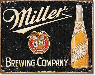 Miller Brewing Co. weathered metal sign   (de)   cpm POSTAGE INCLUDED