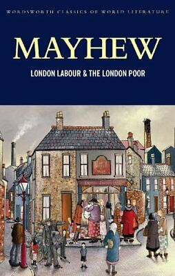 London Labour and the London Poor (Classics of World..., Mayhew, Henry Paperback
