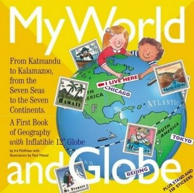 My World and Globe: A First Book of Geograp..., Wolfman, Ira Mixed media product