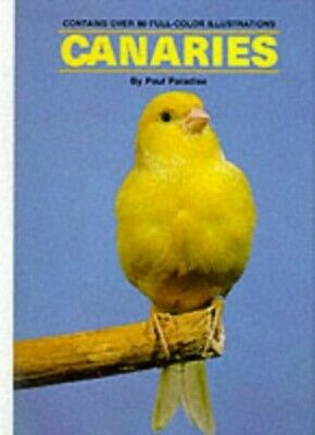 Canaries by Paradise, Paul R. Hardback Book The Cheap Fast Free Post