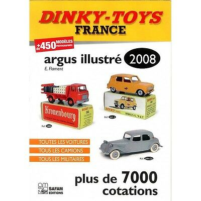 Livre DINKY-TOYS FRANCE - ARGUS ILLUSTRE 2008 - PLUS DE 7000 COTATIONS