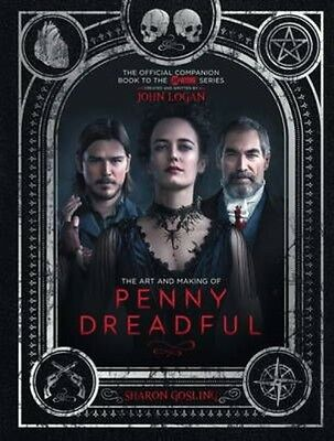 Art and Making of Penny Dreadful by Sharon Gosling & John Logan Hardcover Book (