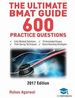 The Ultimate BMAT Guide - 600 Practice Questions: Fully Wor... by Agarwal, Rohan