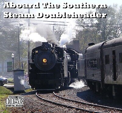 Train Sound CD: Aboard The Southern Steam Doublheader: 2-8-0 630 and 2-8-2 4501