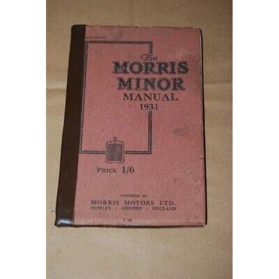 The Morris Minor Manuale 1931 Good Conditions English Text