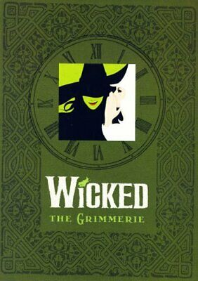 WICKED : The Grimmerie by David Cote Hardback Book The Cheap Fast Free Post