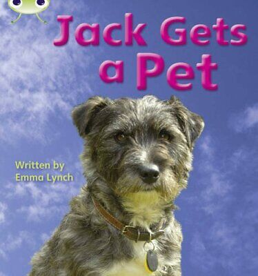 Jack Gets a Pet: Bug Club Phonics Bug Non-fiction Se... by Lynch, Emma Paperback