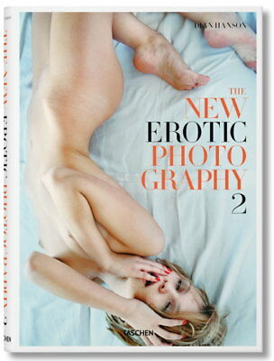 The New Erotic Photography Vol. 2 (Dian Hanson)