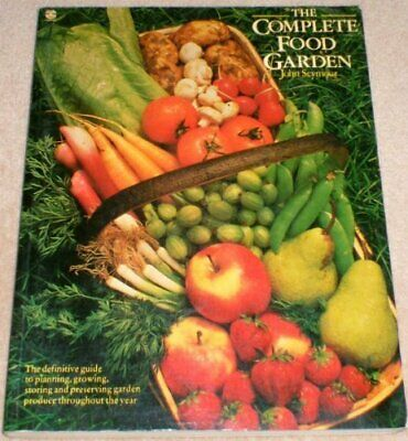 Complete Food Garden by Seymour, John Paperback Book The Cheap Fast Free Post