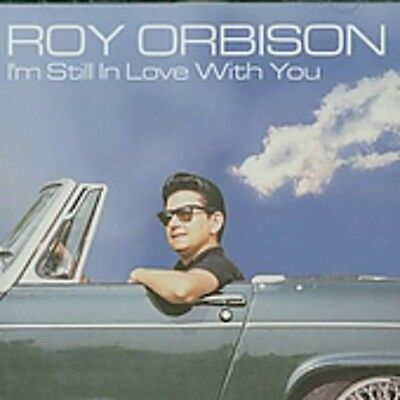 Roy Orbison - I'm Still in Love with You [New CD]