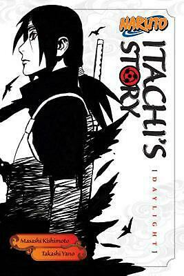 Naruto: Itachi's Story, Vol. 1: Daylight by Takashi Yano (English) Paperback Boo