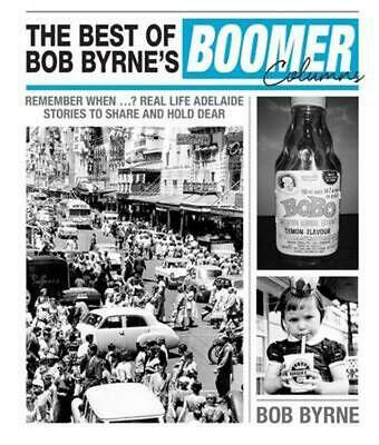 The Best of Bob Byrne's Boomer Columns by Bob Byrne Paperback Book Free Shipping