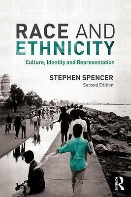 Race and Ethnicity, Stephen Spencer