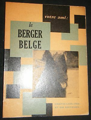Le Berger Belge Collecition Votre Ami The Belgian Shepherd Dog Standard 1959