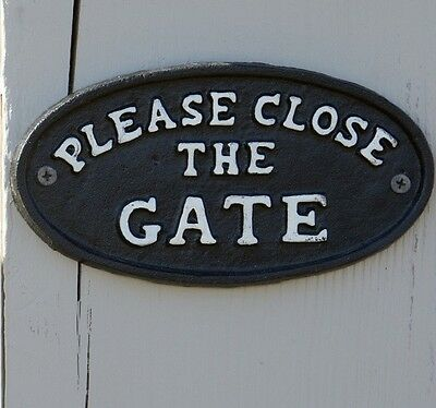 """Shabby Cottage Chic Cast Iron """"Please Close the Gate"""" Sign"""