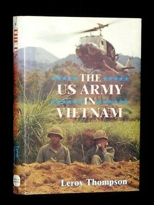 United States Army in Vietnam (A David & Charles ... by Thompson, Leroy Hardback