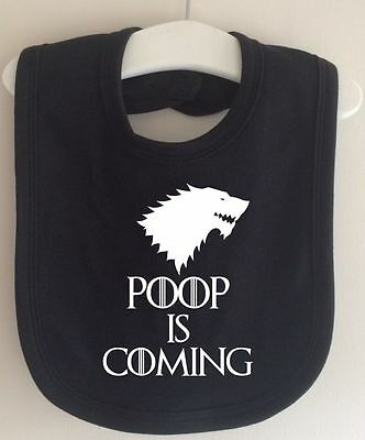 Poop Is Coming Game Of Thrones Inspired Winter Is Coming Baby Bib Dribble