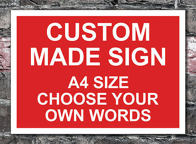 Custom made Personalised Plastic Sign in Red A4 size