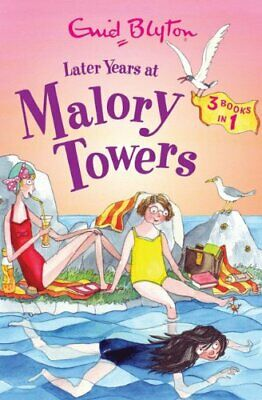 Later Years at Malory Towers (Malory Towers Collection) by Blyton, Enid Book The