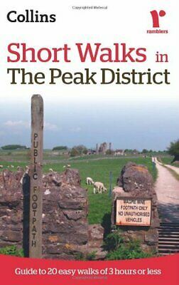 Ramblers Short Walks in the Peak District (Coll... by Collins Ramblers Paperback