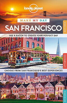 Lonely Planet MAKE MY DAY SAN FRANCISCO (Travel Guide) - BRAND NEW 9781743606995