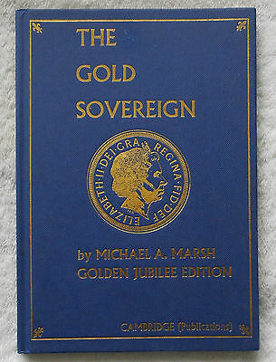 The Gold Sovereign By Michael A Marsh Golden Jubilee Edition