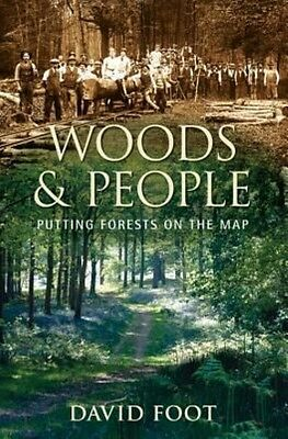 Woods and People by David Foot Hardcover Book (English)