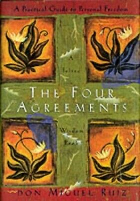The Four Agreements: Practical Guide to Pers... by Ruiz Jr., Don Miguel Hardback