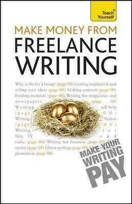 Teach Yourself Make Money from Freelance Writing by Claire Gillman Paperback Boo